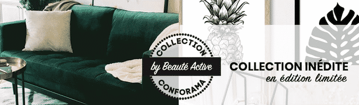 Conforama collection beaute active